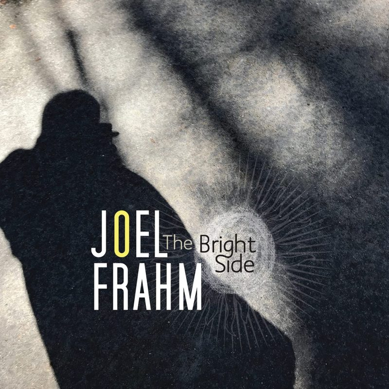 Cover of Joel Frahm album The Bright Side