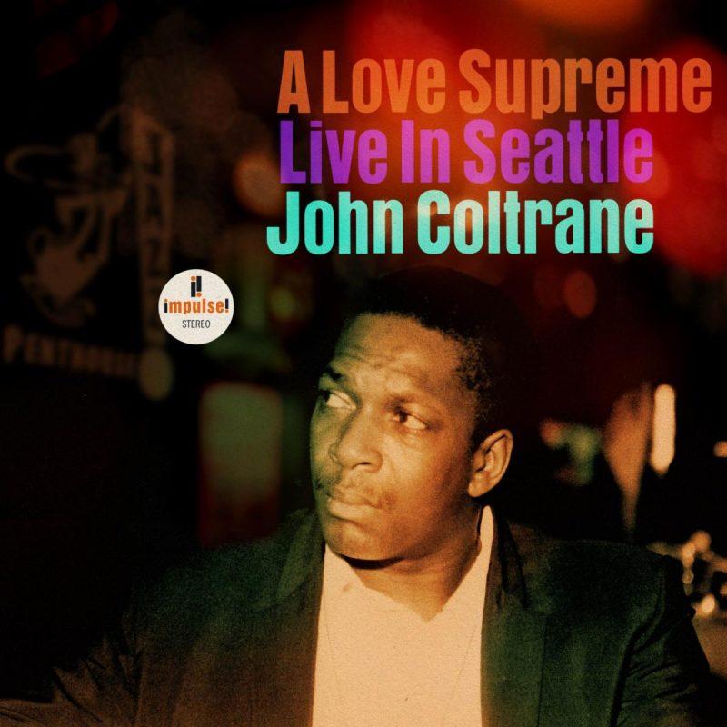 Cover of John Coltrane album A Love Supreme: Live in Seattle