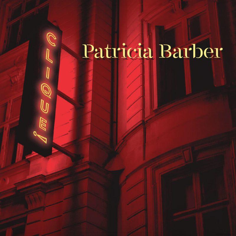 Patricia Barber: Clique