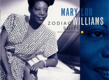 Five Essential Mary Lou Williams Albums