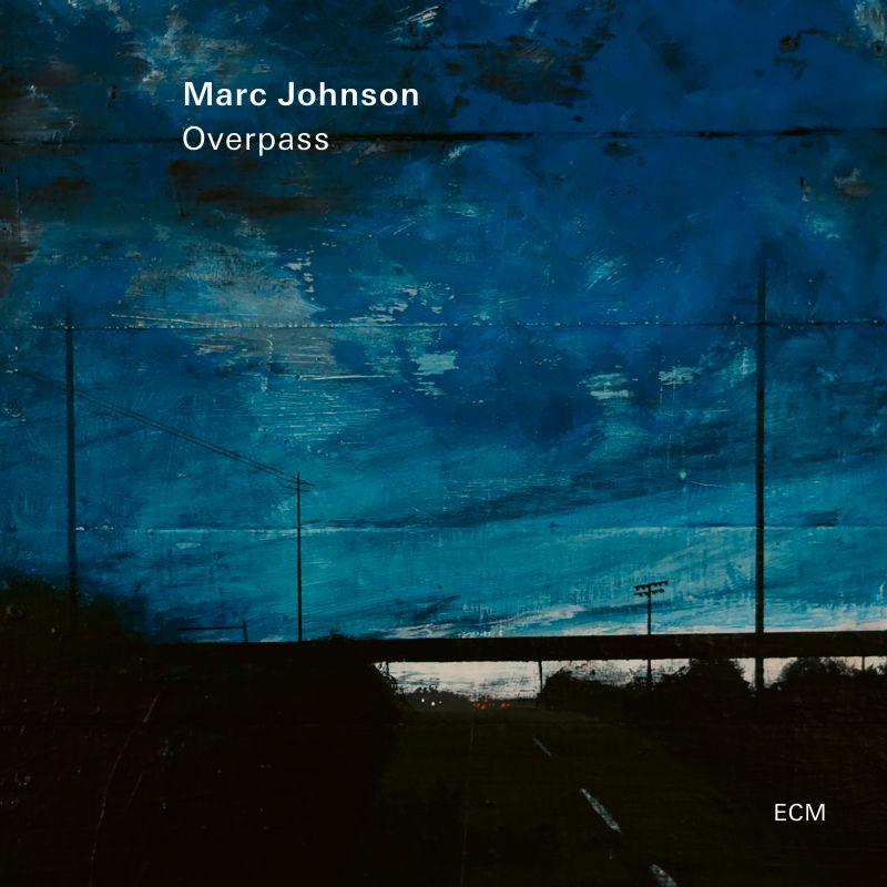Marc Johnson: Overpass
