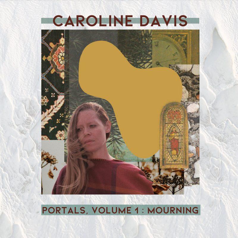 Caroline Davis: Portals, Volume 1: Mourning