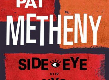 Pat Metheny: Side-Eye NYC (V1.IV) (Modern)