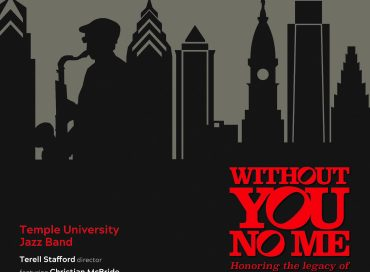 Temple University Jazz Band: Without You, No Me (BCM&D)