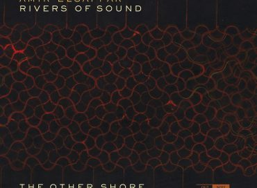 Amir ElSaffar / Rivers of Sounds: The Other Shore (Outnote)