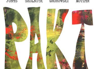 Percy Jones / Alex Skolnick / Kenny Grohowski / Tim Motzer: PAKT (MoonJune)