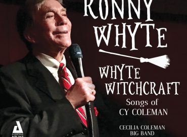 Ronny Whyte: Whyte Witchcraft: Songs of Cy Coleman (Audiophile)