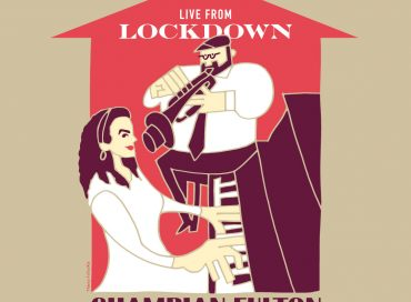 Champian Fulton: Live from Lockdown (Self-released)