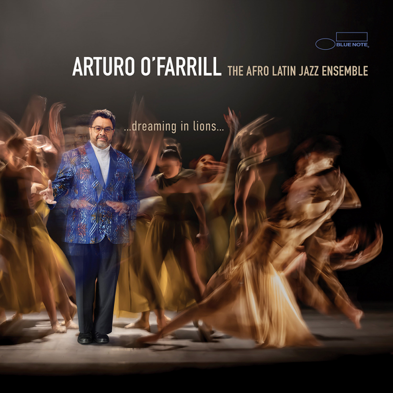 Arturo O'Farrill & Afro Latin Jazz Orchestra: Dreaming in Lions