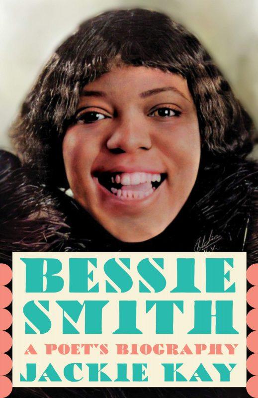 Jackie Kay: Bessie Smith