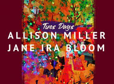 Allison Miller / Jane Ira Bloom: Tues Days (Outline)