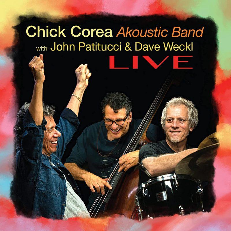Chick Corea Akoustic Band: LIVE